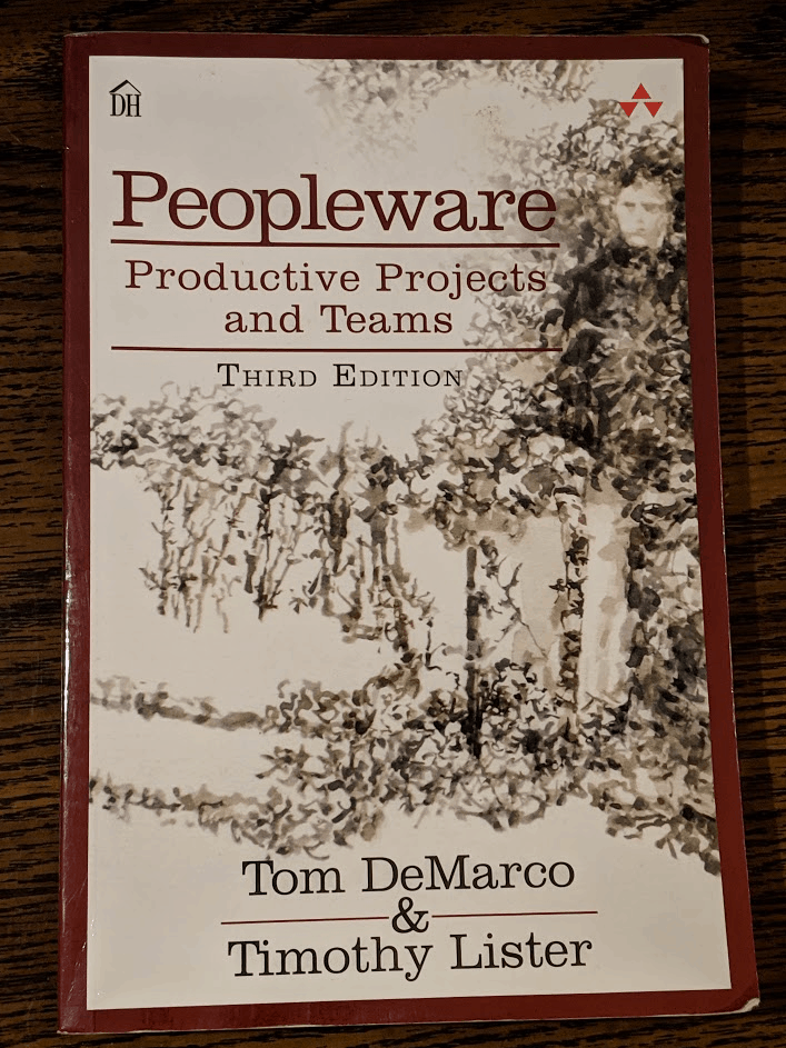 Peopleware Book on Productive Projects and Teams