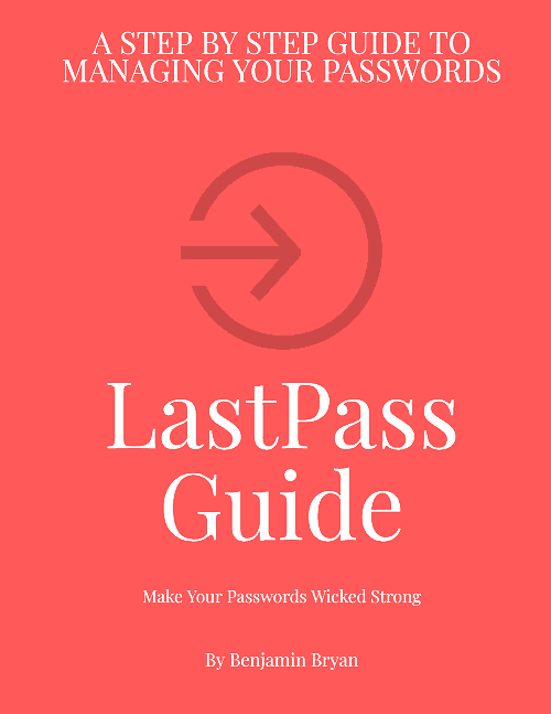 This is a book cover for my first book, LastPass Guide.  A Step by Step Guide to Managing Your Passwords.