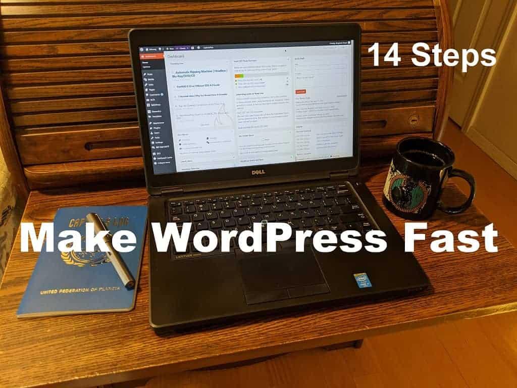 14 Steps to Make WordPress Fast